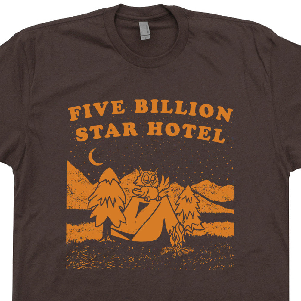 FIVE BILLION STAR HOTEL T SHIRT POSTER Camping