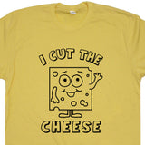 i cut the cheese t shirt fart loading shirt