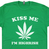 kiss me i'm highrish t shirt irish t shirt