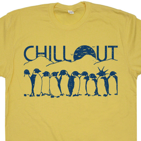 Chill Out Penguins T Shirt Penguin T Shirt