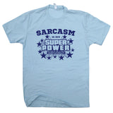 sarcasm is my super poet t shirt funny t shirt