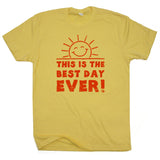 this is the best day ever t shirt vintage t shirts
