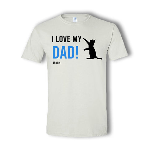 I Love My Dad Personalized T-Shirt