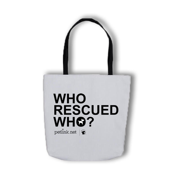 Who Rescued Who Tote Bag