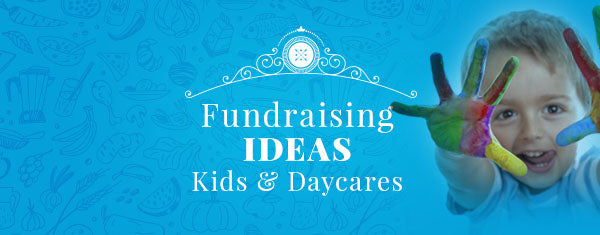 Fundraising Ideas for Kids & Daycares