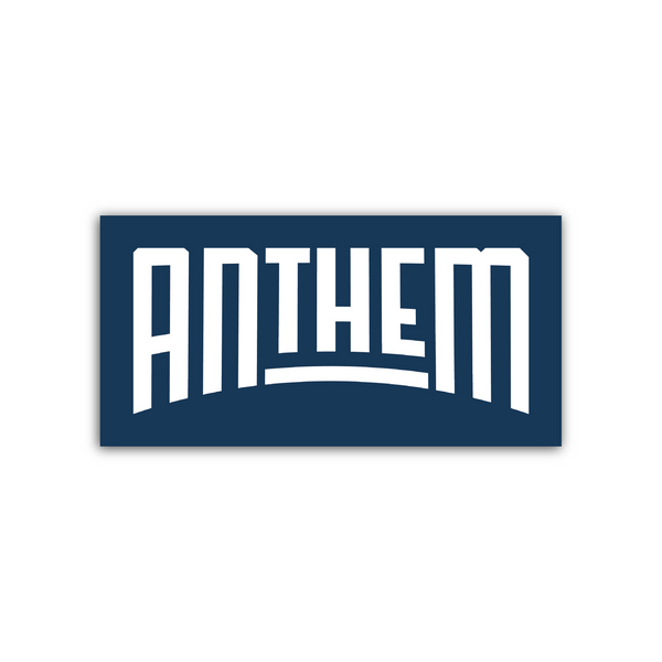 The Anthem Bumper Sticker
