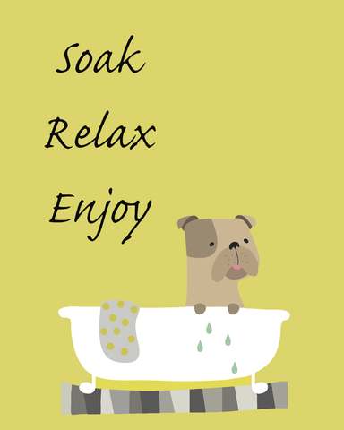 English Bulldog Wall Art - Soak, Relax, Enjoy  8x10