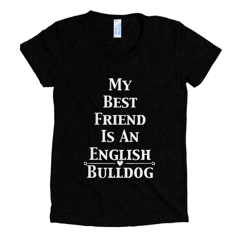 English Bulldog T-Shirt - Best Friend