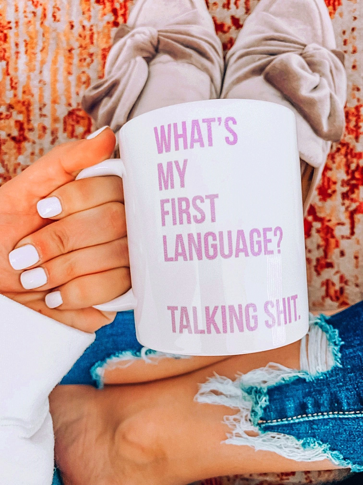 What's My First Language? Talking $hit. Mug