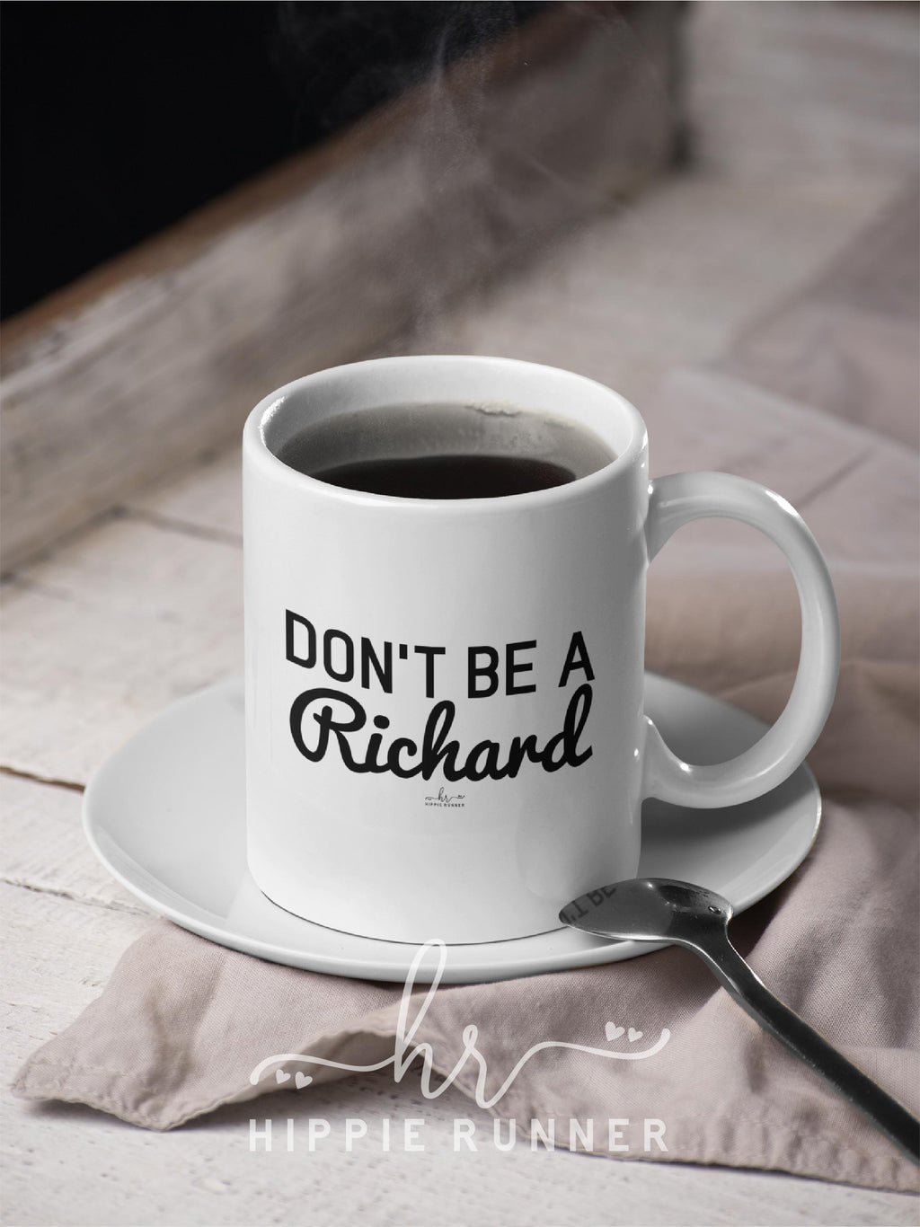 Don't Be A Richard Mug