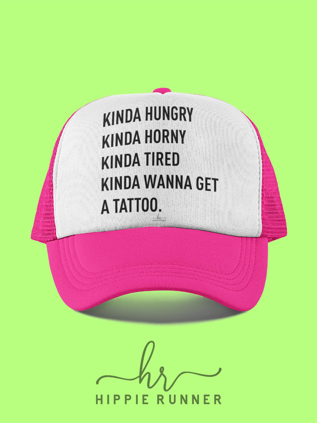 Kinda Hungry (Hat)