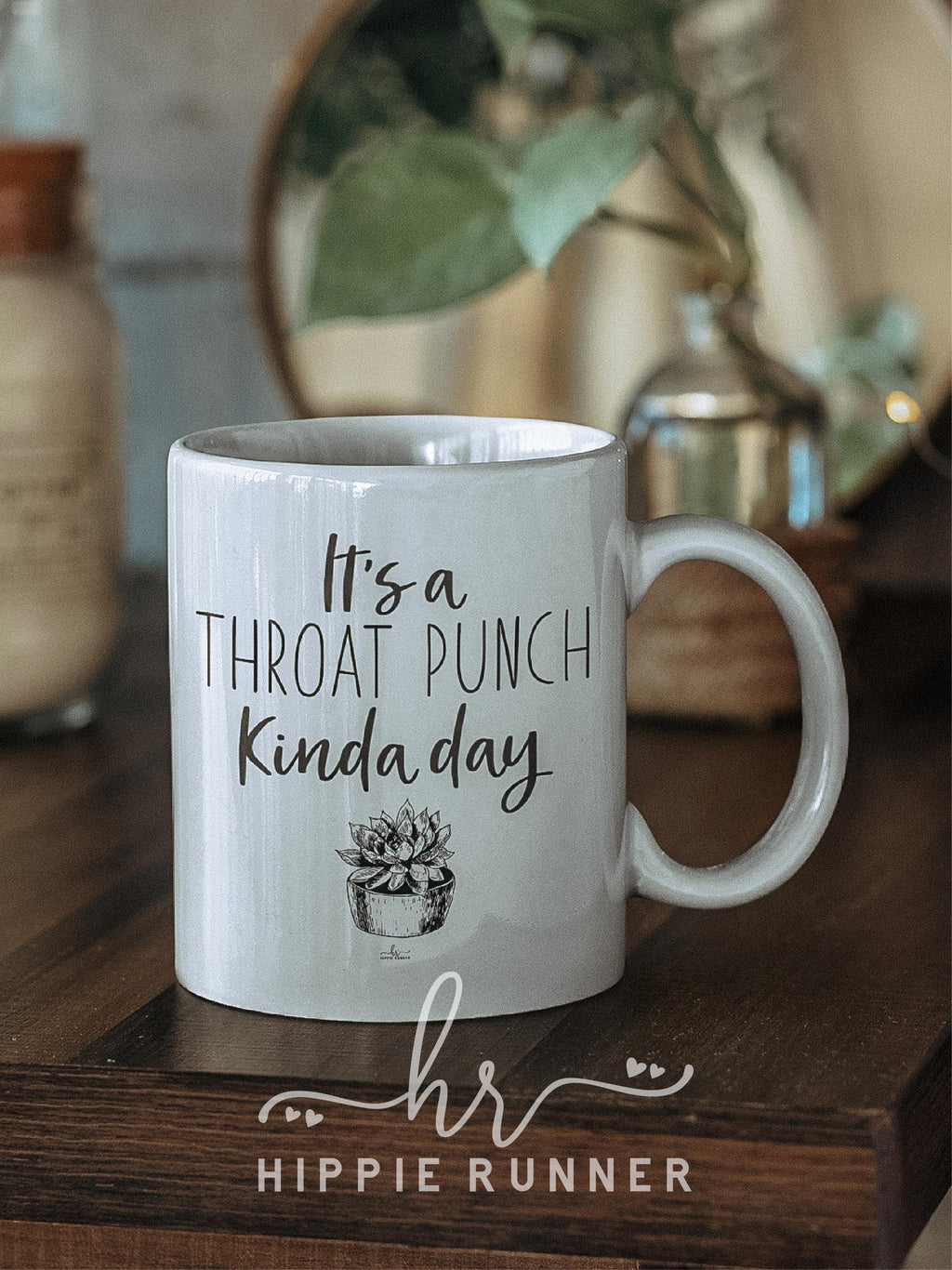 Throat Punch Kinda Day Mug