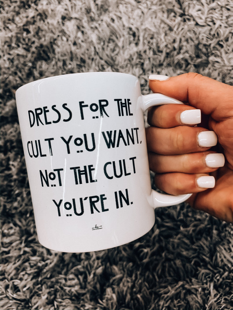 Dress For The Cult Mug