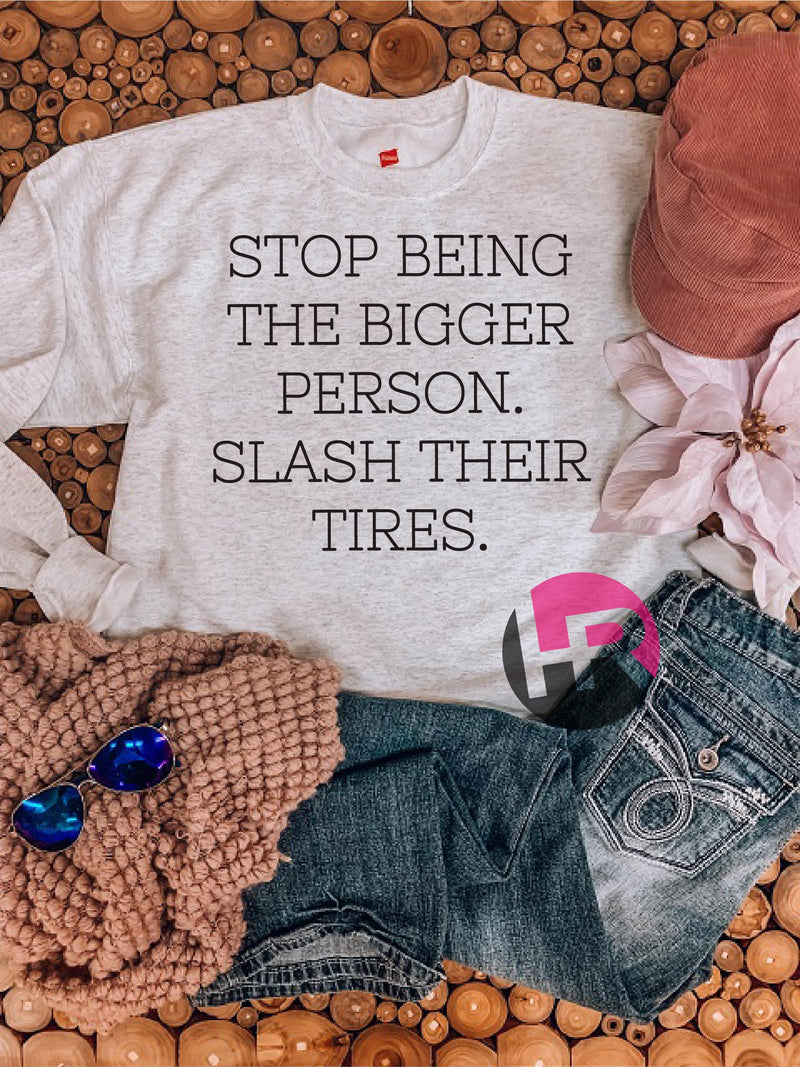 Stop Being The Bigger Person