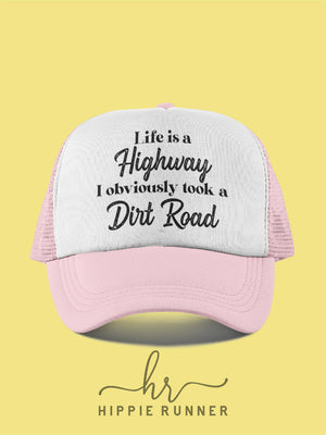Life Is A Highway (Hat)