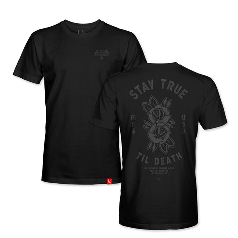 STAY TRUE TILL DEATH TEE - BLACK/BLACK