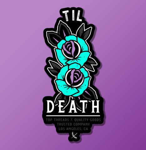 Til Death Sticker - Teal