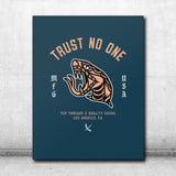 Trust No One Canvas - Aqua