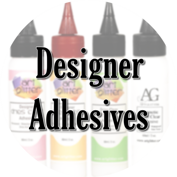 Designer Adhesives