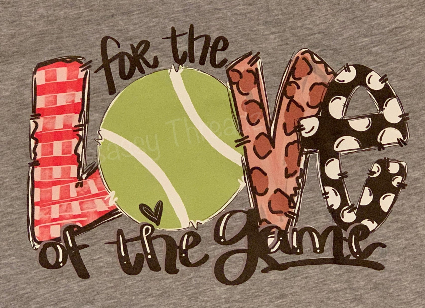 Tennis For The Love of The Game Tee