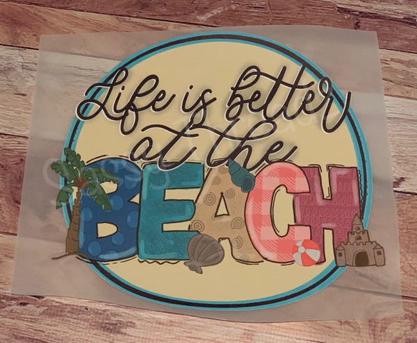 Life is Better at the Beach HTV Heat Transfer Vinyl