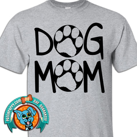 Dog Mom - True Fit Tee
