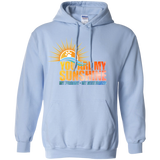 You are my sunshine Hoodie
