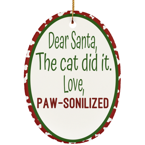 Paw-sonilize This! The Cat Did It - Paw-sonilized Ceramic Oval Ornament