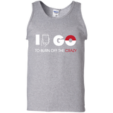 I Go to Burn Off Crazy #2 I Go Mens Tank