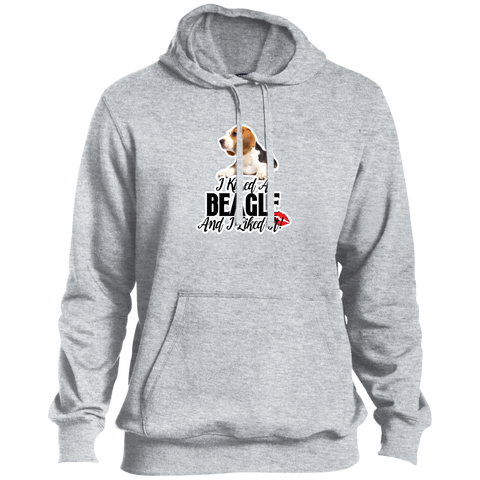 I kissed a Beagle and I liked it Tall Unisex TST254 Sport-Tek Tall Pullover Hoodie