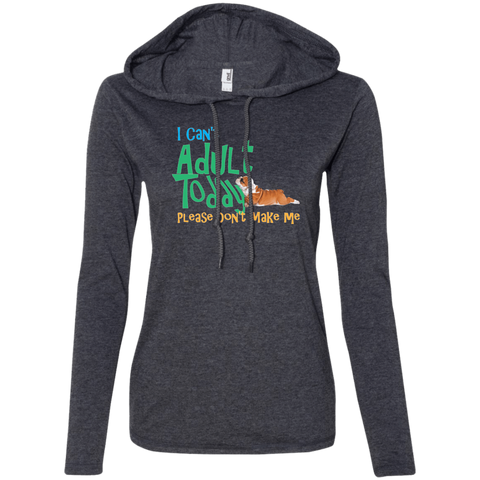 Don't Want to Adult Ladies T-Shirt Hoodie