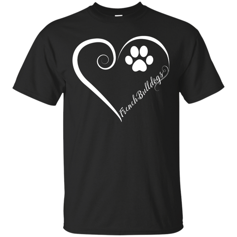 French Bulldog, Always in my Heart Tee