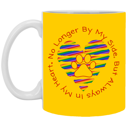 No Longer By My Side Circle with Rainbow Heart XP8434 11 oz. Mug