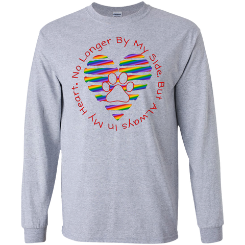 No Longer By My Side Circle with Rainbow Heart Unisex Long sleeve G240 Gildan LS Ultra Cotton T-Shirt