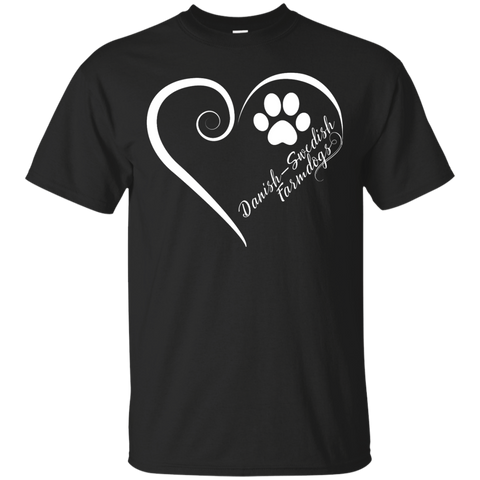 Danish-Swedish Farmdog, Always in my Heart Tee