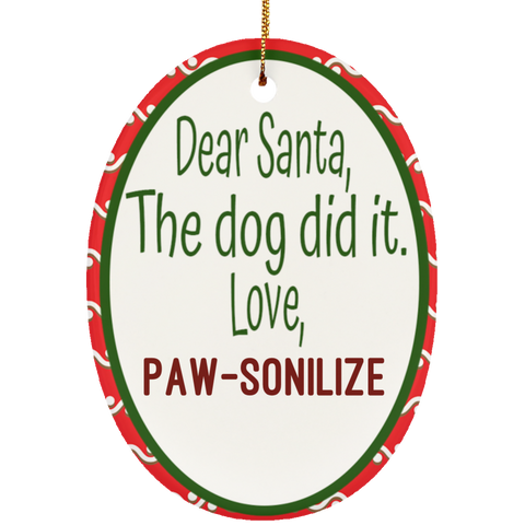Paw-sonlize This! The Dog Did It - Ceramic Oval Ornament