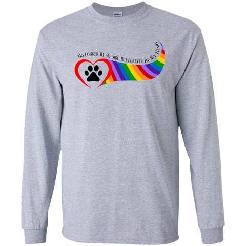 Paw in Heart Rainbow Right No Longer By My Side Unisex Long sleeve G240 Gildan LS Ultra Cotton T-Shirt