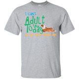 Don't Want to Adult Tee