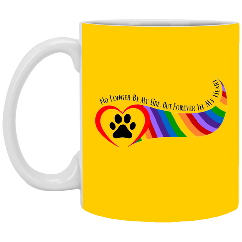 Paw in Heart Rainbow Right No Longer By My Side XP8434 11 oz. Mug