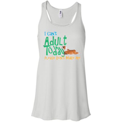 Don't Want to Adult Flowy Racerback Tank
