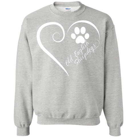 Old English Sheepdog, Always in my Heart  Sweatshirt