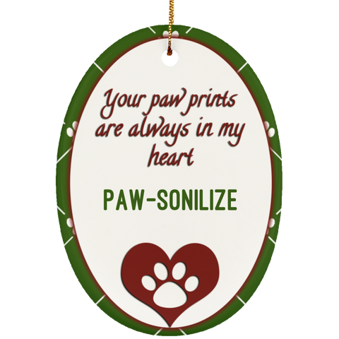Paw-sonalize This! Always in My Heart Memorial Ceramic Oval Ornament