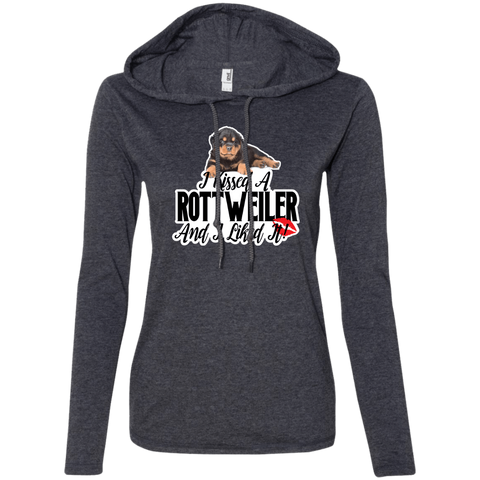 I kissed a Rottweiler Ladies T-Shirt Hoodie