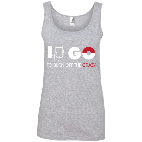 I Go to Burn Off Crazy #2 I Go Ladies Tank