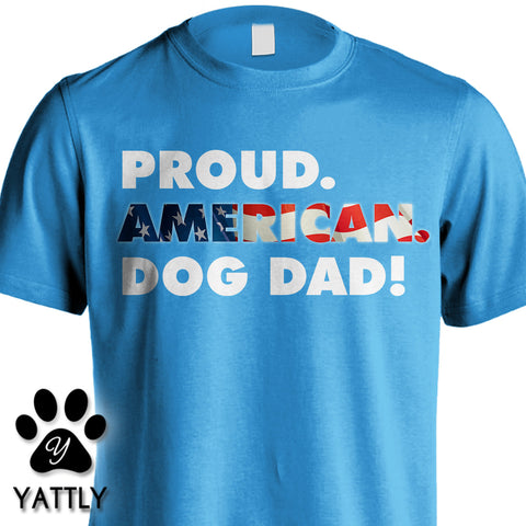 Proud American Dog Dad Tee