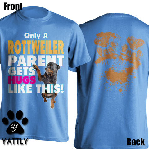Rottweiler Hugs Front and Back Tee