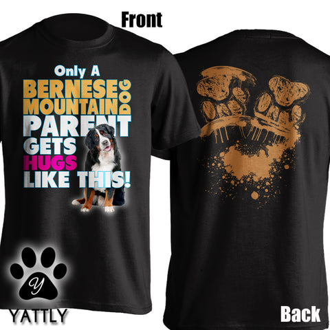 Parent Hugs Bernese T-Shirt
