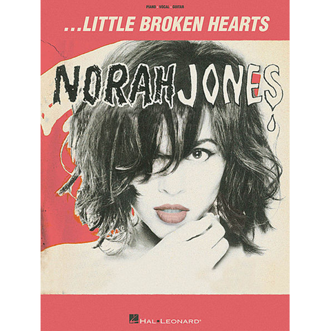 Little Broken Hearts Piano, Voive, & Guitar Songbook - Norah Jones Store