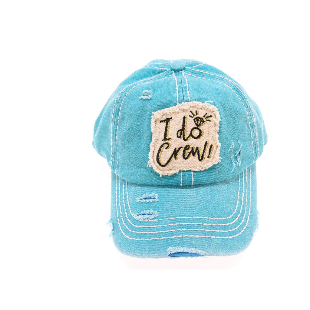 Distressed I Do Crew CC Ball Cap BA2019IDC