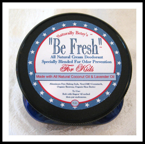 """Be Fresh"" All Natural Cream Deodorant ~ Kids"